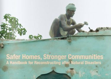 Safer Homes Reconsatruction after Natural Disasters