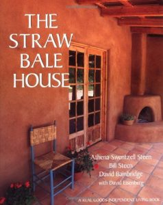 Bainbridge, Steen, Steen: The Straw Bale House