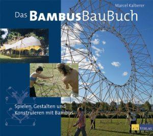 Kalberer: Das Bambusbaubuch