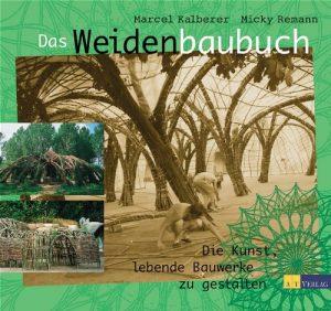 Remann, Kalberer: Das Weidenbaubuch